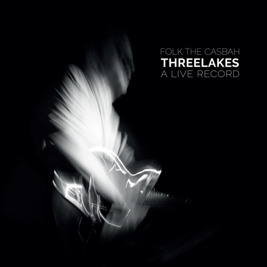 UP16-022 Threelakes - Folk the Casbah (Live)
